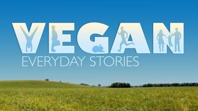 Vegan Every Day Stories